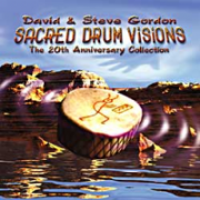 Sacred Drum Visions - David and Steve Gordon